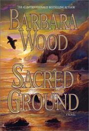 SACRED GROUND by Barbara Wood