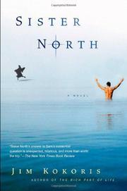 SISTER NORTH by Jim Kokoris