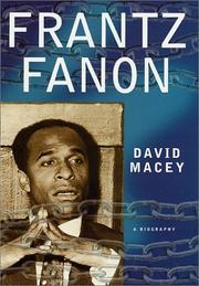 FRANTZ FANON by David Macey
