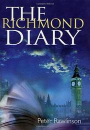 THE RICHMOND DIARY by Peter Rawlinson