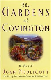 THE GARDENS OF COVINGTON by Joan Medlicott