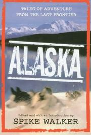 ALASKA by Spike Walker