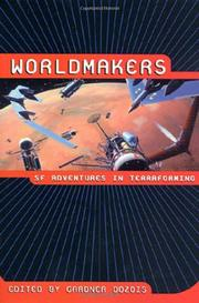 WORLDMAKERS by Gardner Dozois
