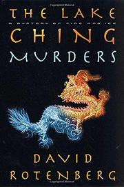 THE LAKE CHING MURDERS by David Rotenberg