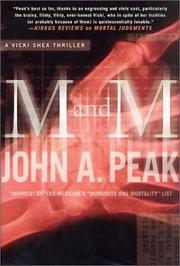 M and M by John A. Peak
