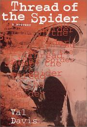 THREAD OF THE SPIDER by Val Davis