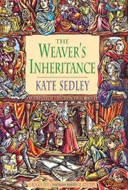 THE WEAVER'S INHERITANCE by Kate Sedley