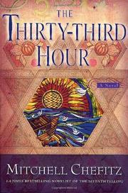 THE THIRTY-THIRD HOUR by Mitchell Chefitz