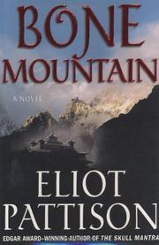 BONE MOUNTAIN by Eliot Pattison