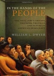 IN THE HANDS OF THE PEOPLE by William L. Dwyer