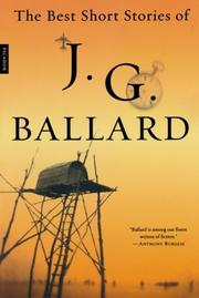 THE BEST SHORT STORIES OF J. G. BALLARD by J. G. Ballard