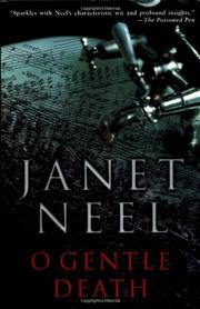 O GENTLE DEATH by Janet Neel