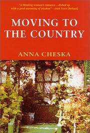 MOVING TO THE COUNTRY by Anna Cheska