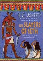 THE SLAYERS OF SETH by P.C. Doherty