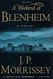 A WEEKEND AT BLENHEIM by J.P. Morrissey