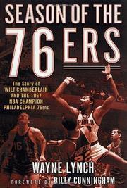 SEASON OF THE 76ERS by Wayne Lynch
