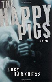 THE HAPPY PIGS by Lucy Harkness