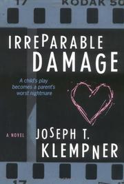 IRREPARABLE DAMAGE by Joseph T. Klempner