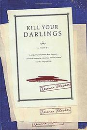 KILL YOUR DARLINGS by Terence Blacker