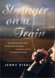STRANGER ON A TRAIN by Jenny Diski