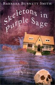 SKELETONS IN PURPLE SAGE by Barbara Burnett Smith