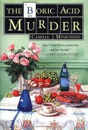 THE BORIC ACID MURDER by Camille Minichino