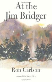 AT THE JIM BRIDGER by Ron Carlson