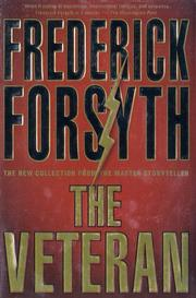 THE VETERAN by Frederick Forsyth