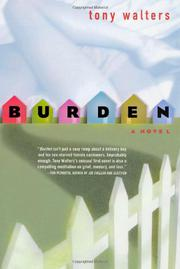 BURDEN by Tony Walters