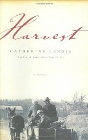HARVEST by Catherine Landis