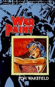 WAR PAINT by Tom Wakefield