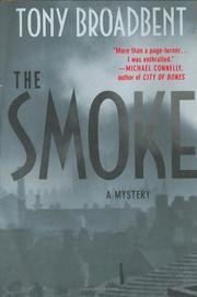 THE SMOKE by Tony Broadbent