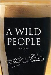 A WILD PEOPLE by Hugh Leonard