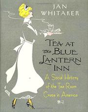 TEA AT THE BLUE LANTERN INN by Jan Whitaker