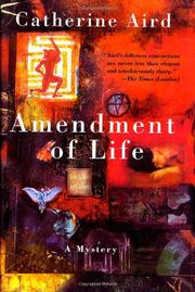 AMENDMENT OF LIFE by Catherine Aird