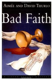 BAD FAITH by Aimée Thurlo