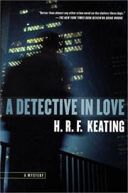 A DETECTIVE IN LOVE by H.R.F. Keating