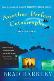 ANOTHER PERFECT CATASTROPHE by Brad Barkley