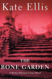 THE BONE GARDEN by Kate Ellis