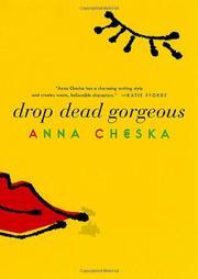 DROP DEAD GORGEOUS by Anna Cheska