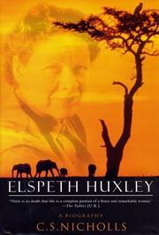 ELSPETH HUXLEY by C.S. Nicholls