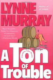 A TON OF TROUBLE by Lynne Murray
