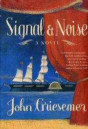 SIGNAL & NOISE by John Griesemer
