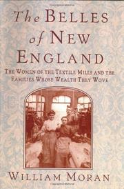 THE BELLES OF NEW ENGLAND by William Moran