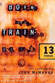 BORN ON A TRAIN by John McManus