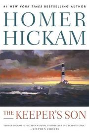 THE KEEPER'S SON by Homer Hickam