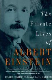 THE PRIVATE LIVES OF ALBERT EINSTEIN by Roger & Paul Carter Highfield