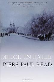 ALICE IN EXILE by Piers Paul Read