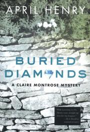 BURIED DIAMONDS by April Henry