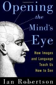 OPENING THE MIND'S EYE by Ian Robertson